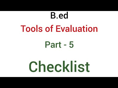 Part - 5 Checklist | Tools of evaluation or Devices of evaluation | B.ed
