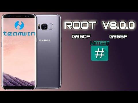 HOW TO ROOT G950F G955F ANDROID V8 0 0 GALAXY S8 S8 PLUS