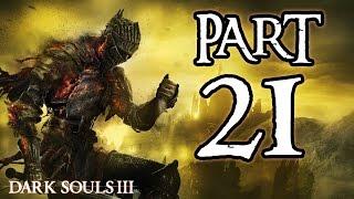 ► Dark Souls 3 | #21 | Ondřeji prosím! | CZ Lets Play / Gameplay [1080p] [PC]