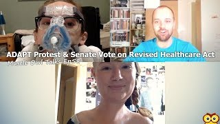 Muscle Owl Talks Ep58: ADAPT Protest & Senate Vote on Revised Healthcare Act
