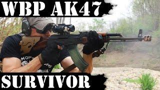 WBP AK47 5000 Rds Later  Survivor