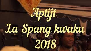 Aptijt La Spang Kwaku 2018