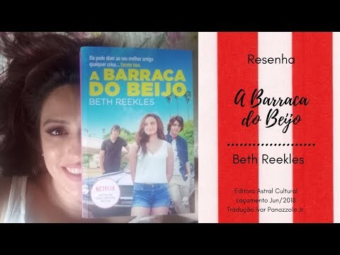 Resenha - A Barraca do Beijo - Beth Reekles.