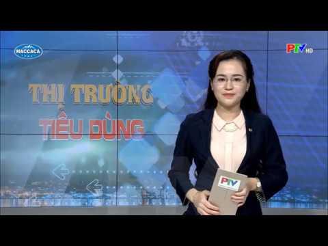 Maccaca - PTV Thị trường tiêu dùng ngày 25-4-2019