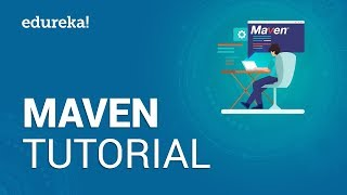 Maven Tutorial for Beginners | Introduction to Maven | DevOps Training | Edureka