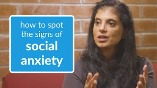 Social Anxiety: Here's How to Spot the Signs