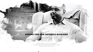 Asking For Her Father's Blessing