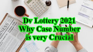 Dv Lottery 2021/How to understand the Case Number