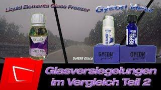 Liquid Elements Glass Freezer Gyeon View vs. Soft99 Glaco Rollon - Teil 2 Die Regenfahrt