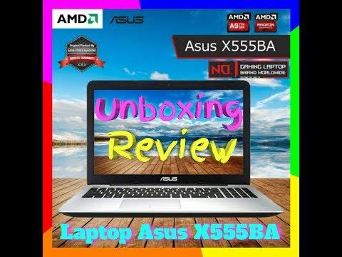 Unboxing & Review Laptop Asus X555BA