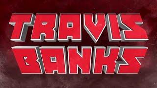 Travis Banks Entrance Video