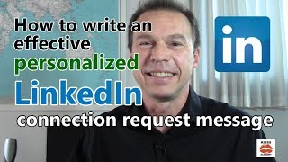 How to write an effective personalized LinkedIn connection request message