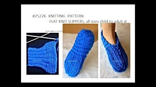 #2522k  45 MINUTE FLAT KNIT SLIPPERS, Quick And Easy Knitted Slippers, Worked On 2 Needles