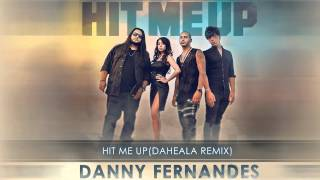 Danny Fernandes ft. Josh Ramsay & Belly - Hit Me Up (Da Heala Remix)