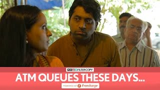 FilterCopy | Bank ATM Queues These Days | Ft. Dhruv Sehgal, Banerjee, Kartik Krishnan
