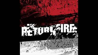 RETURN FIRE - PRODUCT OF ABUSE [OFFICIAL AUDIO]