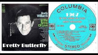 Andy Williams - Pretty Butterfly (Vinyl)