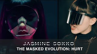 "Jasmine Sokko: The Masked Evolution   ""HURT"""