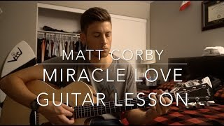Miracle Love  Matt Corby  Guitar Lesson  Chords & Tabs