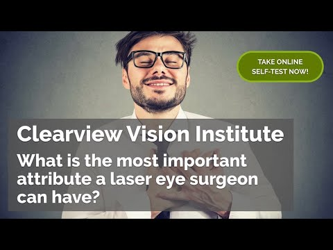 What is the most important attribute a laser eye surgeon can have?