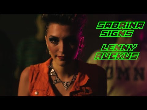 "Sabrina Signs & Lenny Ruckus  ""Even if you're crazy""  Official Video"