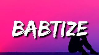 Spillage Village, JID, EARTHGANG - Babtize (Lyrics)