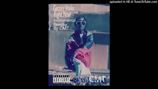 Gemini Major Ft Nasty And Tellaman Right Now Remake By CMT(Instrumental Beat)