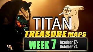 "All Treasure Maps ""TITAN"" Week 7 in Destiny 2 (Week 7 Treasure - Oct. 17 - Oct. 24)"