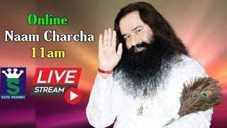 Online Naam Charcha || 05 July  || 11:00 am  || Dera Sacha Sauda || Sach Channel Live TV
