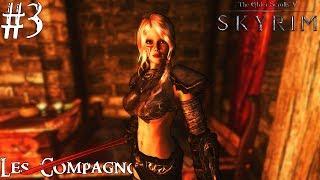 Skyrim: Special Edition - Les Compagnons #3