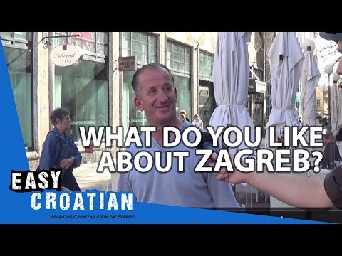 Easy Croatian 2 - What do you like the most about Zagreb?