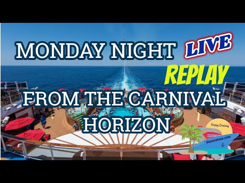 Monday Night Live From Carnival Horizon