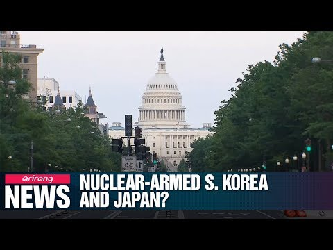 Download S. Korea, Japan may feel need to develop nukes in light of N. Korean threat: U.S. Mp4 HD Video and MP3