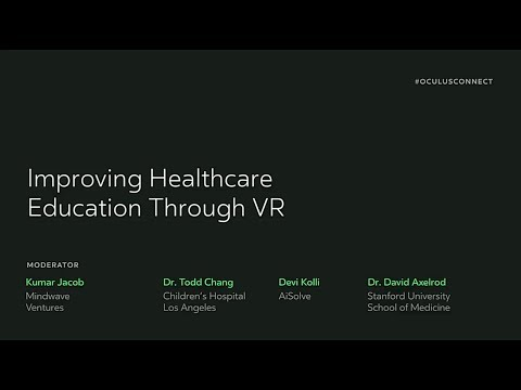 Oculus Connect 4 | Improving Healthcare Education Through VR