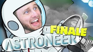 ASTRONEER | THE END OF THE WORLD?! [FINALE]