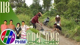 THVL | Con ông Hai Lúa - Tập 118[4]: Mọi người vui vẻ góp sức cùng nhau vá đường