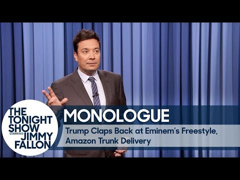 Trump Claps Back at Eminem's Freestyle, Amazon Trunk Delivery - Monologue
