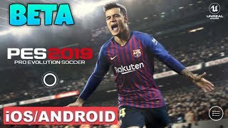 PES 2019 BETA - ANDROID / iOS GAMEPLAY
