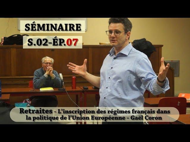 Vidéo, Séminaire Mensuel Avril 2019 - Les régimes de retraite entre salaire continué et revenu différé