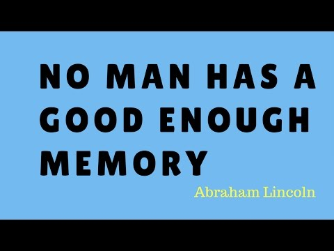 No man has a good enough memory - Life Quotes