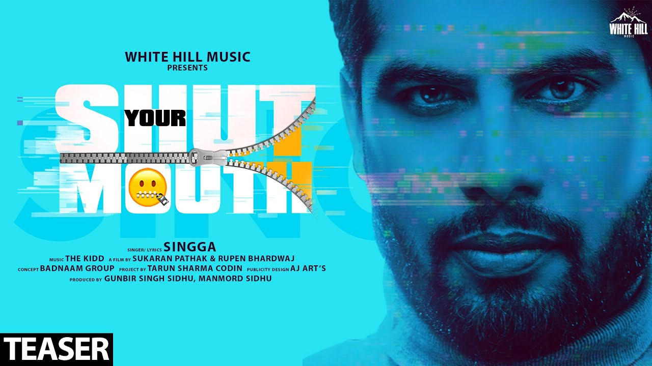 Shut Your mouth Lyrics by Singga | WHITE HILL MUSIC