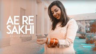 Ae Re Sakhi More Piya Ghar Aaye   Maanya Arora   Wedding