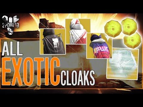 Destiny: All Exotic Cloaks Unlocked -