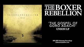 The Boxer Rebellion - The Gospel of Goro Adachi (Union LP)