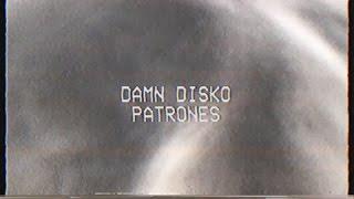 Damn Disko - Patrones (Original Mix)