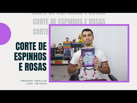 Corte de Espinhos e Rosas (Sara J Maas) Acotar1 | Iago Costa