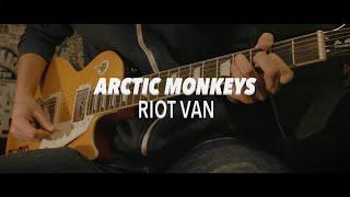 Riot Van - Arctic Monkeys Guitar Cover