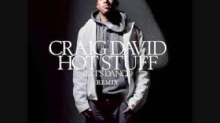 Hot Stuff (World Hold On Remix) - Craig David vs. Bob Sinclair