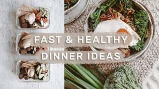 5 FAST & HEALTHY WEEKNIGHT DINNERS // Meal Prep Ideas