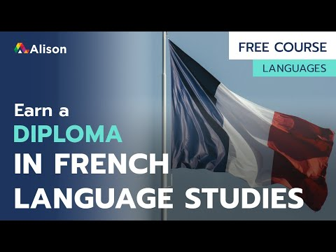 Diploma in French Language Studies- Free Online Course with ...